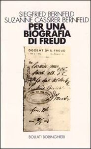 Libro Per una biografia di Freud Siegfried Bernfeld , Suzanne Bernfeld Cassirer