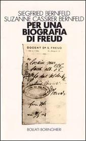 Per una biografia di Freud