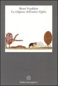 Libro La religione dell'antico Egitto Henri Frankfort