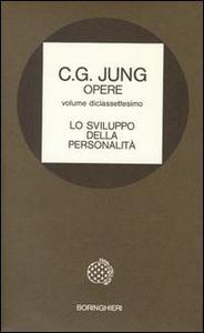 Libro Opere. Vol. 17: Lo sviluppo della personalità. Carl Gustav Jung