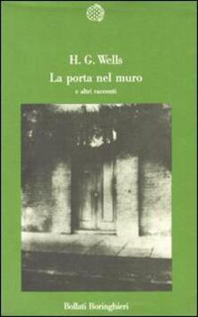 La porta nel muro e altri racconti - Herbert G. Wells - copertina