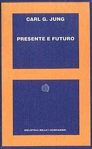Libro Presente e futuro Carl Gustav Jung