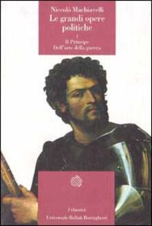 Filippodegasperi.it Le grandi opere politiche. Vol. 1: Il principeDell'Arte della guerra. Image