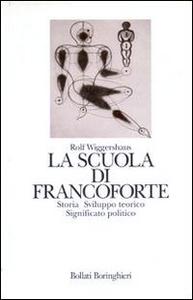 Libro La scuola di Francoforte Rolf Wiggershaus