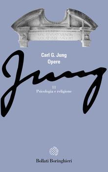 Opere. Vol. 11: Psicologia e religione. - Carl Gustav Jung - copertina
