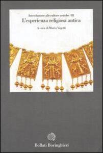 Foto Cover di Introduzione alle culture antiche. Vol. 3: L'Esperienza religiosa antica., Libro di Mario Vegetti, edito da Bollati Boringhieri