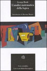Libro L' analisi matematica della logica George Boole
