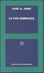 Libro La vita simbolica Carl Gustav Jung
