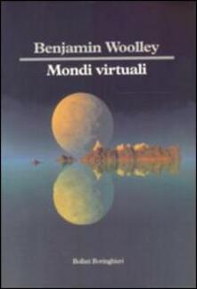 Mondi virtuali - Benjamin Woolley - copertina