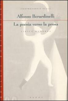 Secchiarapita.it La poesia verso la prosa. Controversie sulla lirica moderna Image