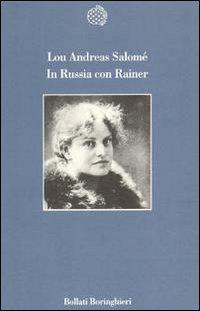 In Russia con Rainer