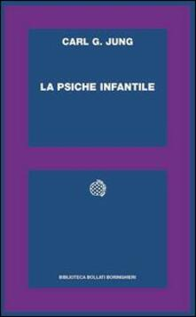 La psiche infantile - Carl Gustav Jung - copertina