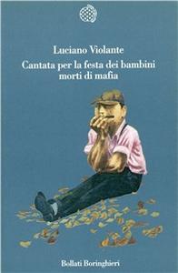 Libro Cantata per la festa dei bambini morti di mafia Luciano Violante