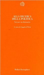 Libro Alla ricerca della politica. Voci per un dizionario