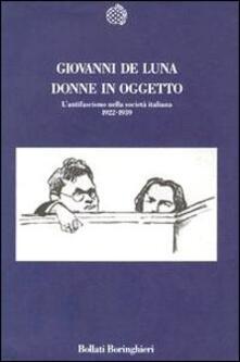Ipabsantonioabatetrino.it Donne in oggetto. L'antifascismo nella società italiana (1922-1939) Image