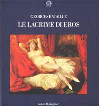 Le Le lacrime di Eros - Bataille Georges - wuz.it