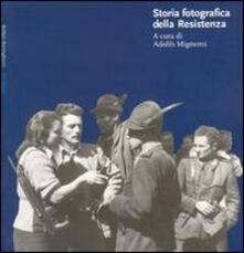 Storia fotografica della Resistenza - copertina