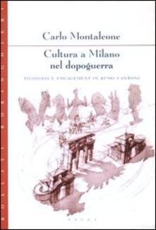 Letterarioprimopiano.it Cultura a Milano nel dopoguerra. Filosofia e engagement in Remo Cantoni Image