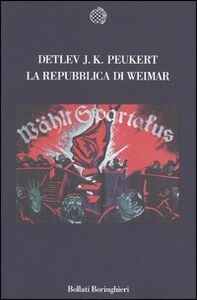 Libro La repubblica di Weimar Detlev J. Peukert
