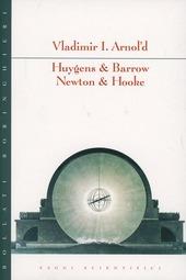 Huygens & Barrow. Newton & Hooke