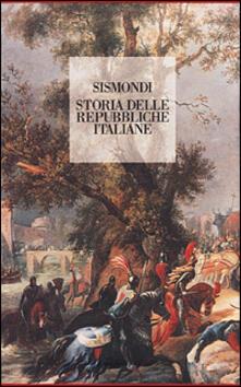 Storia delle Repubbliche italiane - Simonde de Sismondi - copertina