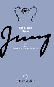 Libro Opere. Vol. 9\2: Aion. Ricerche sul simbolismo del sé. Carl Gustav Jung