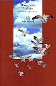 Foto Cover di Vuol dire: dal diario di uno psicanalista, Libro di Alberto Schön, edito da Bollati Boringhieri