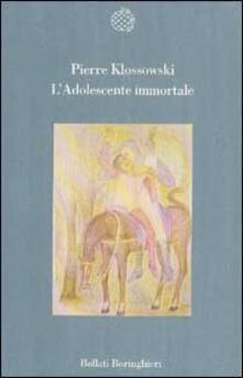 L' adolescente immortale - Pierre Klossowski - copertina