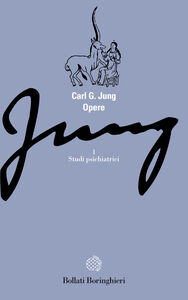 Libro Opere. Vol. 1: Studi psichiatrici. Carl Gustav Jung