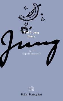 Opere. Vol. 10\2: Civiltà in transizione: il periodo fra le due guerre. Un mito moderno. - Carl Gustav Jung - copertina