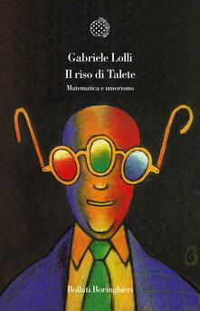 Il riso di Talete. Matematica e umorismo - Gabriele Lolli - copertina