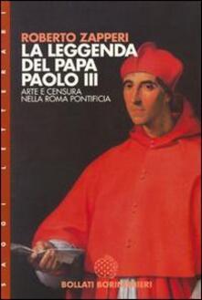 La leggenda del papa Paolo III. Arte e censura nell'Europa pontificia - Roberto Zapperi - copertina
