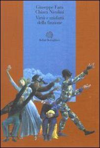 Foto Cover di Virtù e misfatti della finzione, Libro di Giuseppe Fara,Chiara Nicolini, edito da Bollati Boringhieri