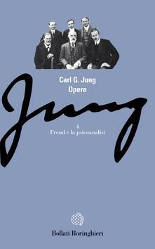 Opere. Vol. 4: Freud e la psicoanalisi. - Carl Gustav Jung - copertina