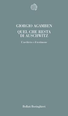Quel che resta di Auschwitz. L'archivio e il testimone. Homo sacer - Giorgio Agamben - copertina