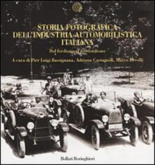 Storia fotografica dell'industria automobilistica italiana. Dal fordismo al postfordismo - copertina