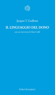 Il linguaggio del dono - Jacques T. Godbout - copertina