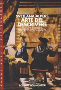 Libro Arte del descrivere: scienza e pittura nel Seicento olandese Svetlana Alpers