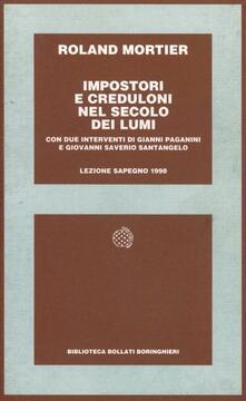 Impostori e creduloni nel secolo dei lumi - Roland Mortier - copertina