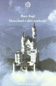 Libro Disneyland e altri nonluoghi Marc Augé