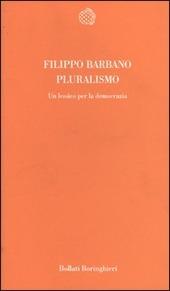 Pluralismo. Un lessico per la democrazia