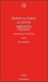 La nuova narrativa italiana. Travestimenti e stili di fine secolo