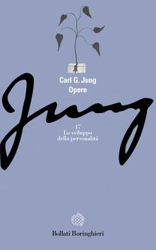 Opere. Vol. 17: Lo sviluppo della personalità. - Carl Gustav Jung - copertina