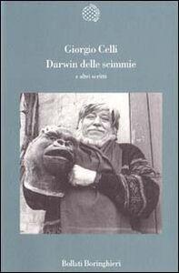 Libro Darwin delle scimmie e altri scritti Giorgio Celli
