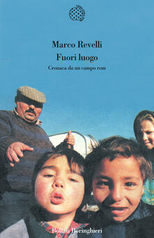 Fuori luogo. Cronaca da un campo rom - Marco Revelli - copertina