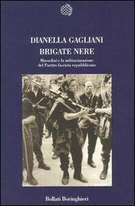 Brigate nere. Mussolini e la militarizzazione del Partito fascista repubblicano