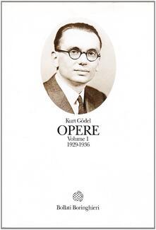 Opere. Vol. 1: 1929-1936. - Kurt Gödel - copertina
