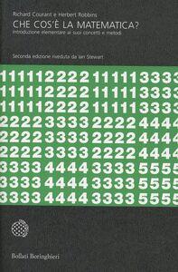 Foto Cover di Che cos'è la matematica?, Libro di Richard Courant,Herbert Robbins, edito da Bollati Boringhieri