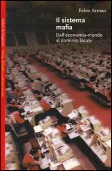 Antondemarirreguera.es Il sistema mafia. Dall'economia-mondo al dominio locale Image