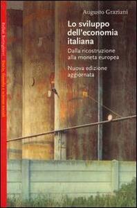 Lo sviluppo dell'economia italiana. Dalla ricostruzione alla moneta europea